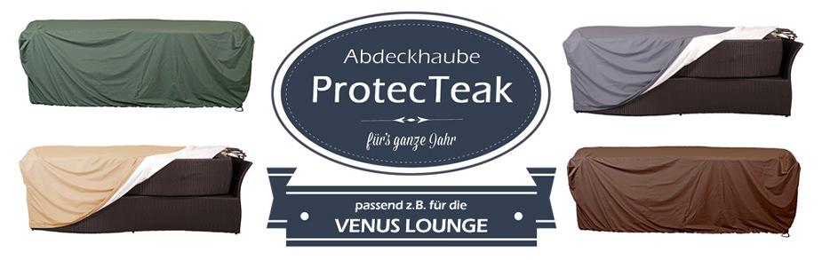ProtecTeak- die Abdeckhaube fürs ganze Jahr, passend zur Venus Lounge